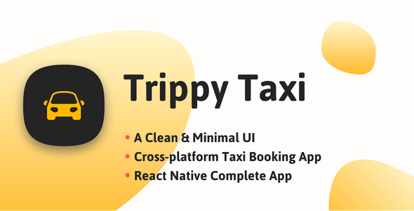 Trippy Taxi React Native Complete Taxi App - CodeCanyon Item for Sale