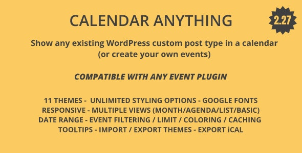 Calendar Anything v2.27 – Show any existing WordPress custom post type in a calendar