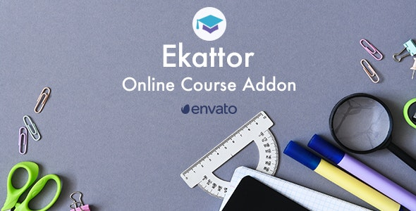 Ekattor Online Course Addon - CodeCanyon Item for Sale