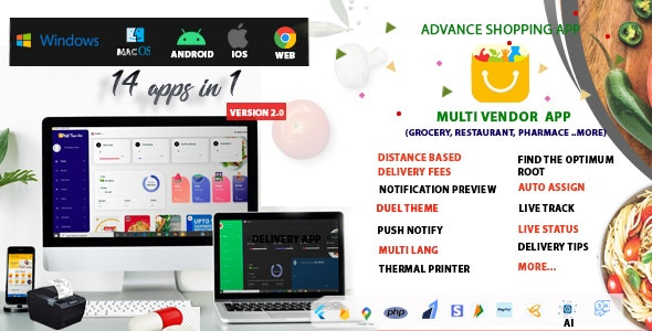 Multi-Vendor - Food, Grocery, Pharmacy & Courier Delivery App    16 apps - CodeCanyon Item for Sale