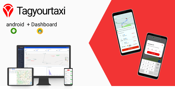 Tagyourtaxi - Taxi Application | Uber clone - Android + Dashboard