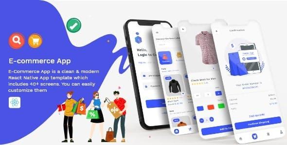E-Commerce App - Fully Customisable React-Native Template