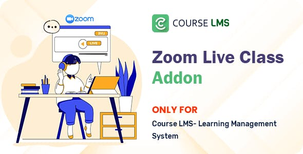 Course LMS Zoom Live Class Addon