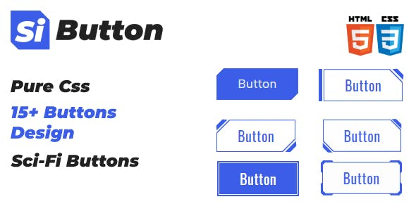 Si Buttons - Sci-Fi Pure Css Buttons