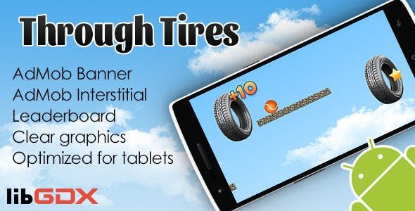 Through Tires with AdMob and Leaderboard - CodeCanyon Item for Sale
