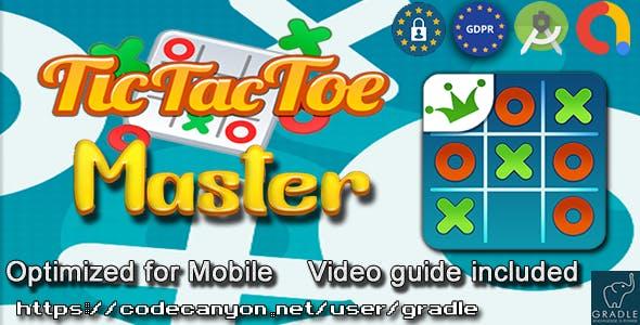 Tic Tac Toe Master (Admob + GDPR + Android Studio)