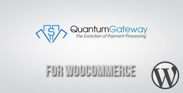 Quantum Gateway for WooCommerce - CodeCanyon Item for Sale