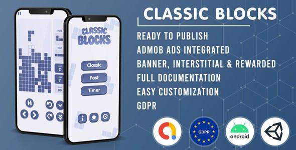Classic Blocks | Tetris Clone (Admob + GDPR + Unity Game Template)