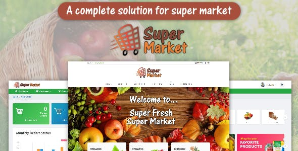 Super Market - E-Commerce Solution for Food Market or Grocery Shop