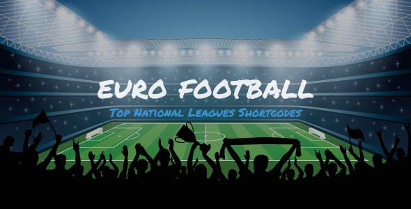 Euro Football - Top National Leagues Shortcodes For WordPress