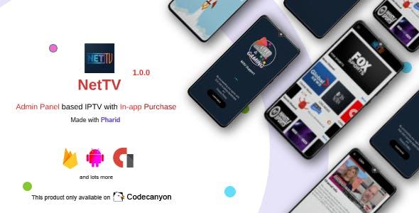 NetTV - IPTV with Admin Panel