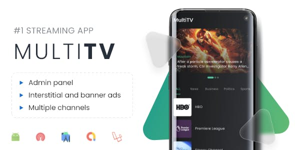 Multi TV | Multiple streaming app with Admin Panel