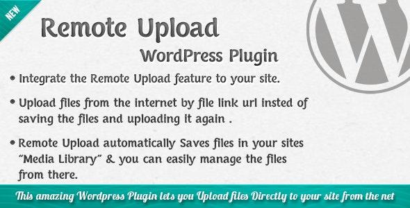 Remote Upload - WordPress Plugin - CodeCanyon Item for Sale