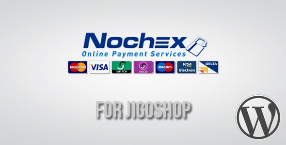Nochex Gateway for Jigoshop - CodeCanyon Item for Sale