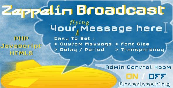 Zeppelin Broadcast Instant Messages