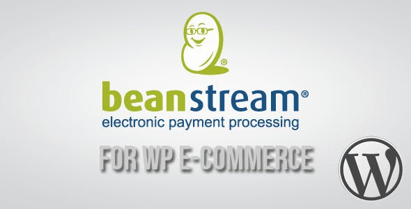 Beanstream API Payment Gateway for WP E-Commerce