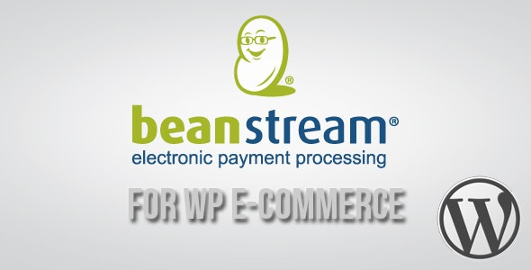 Beanstream API Payment Gateway for WP E-Commerce - CodeCanyon Item for Sale