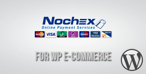Nochex Gateway for WP E-Commerce