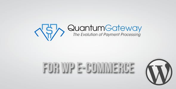 Quantum Gateway for WP E-Commerce