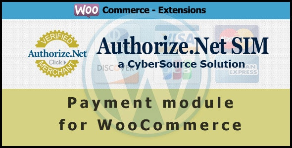 Authorize.net SIM Payment Gateway for WooCommerce - CodeCanyon Item for Sale