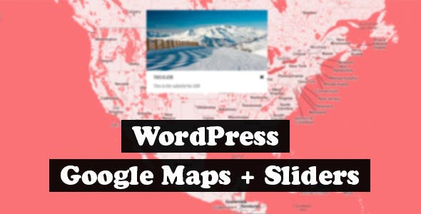 Google Maps + Sliders plugin for WordPress
