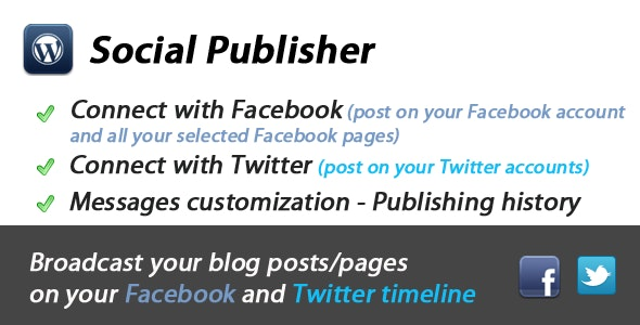 Facebook and Twitter Publisher for WordPress - CodeCanyon Item for Sale