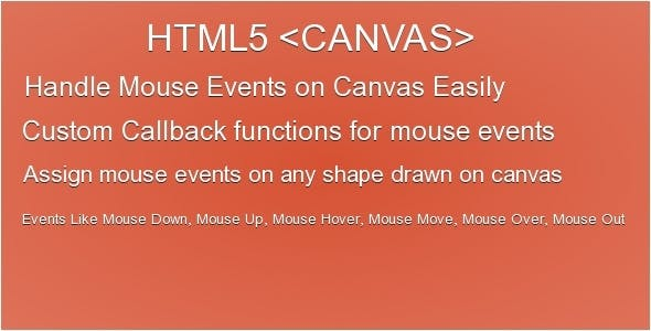 Easy HTML5 Canvas Mouse Event Handler