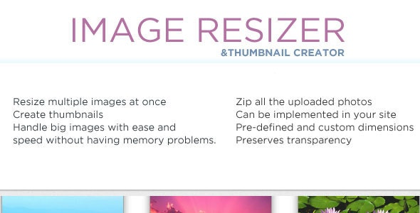 Image Resizer and Thumbnail Creator - CodeCanyon Item for Sale
