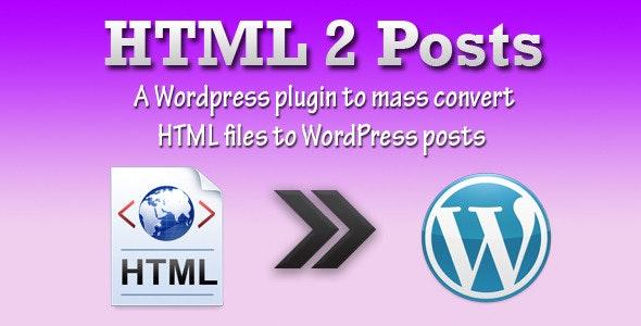 HTML 2 Posts WordPress plugin - CodeCanyon Item for Sale