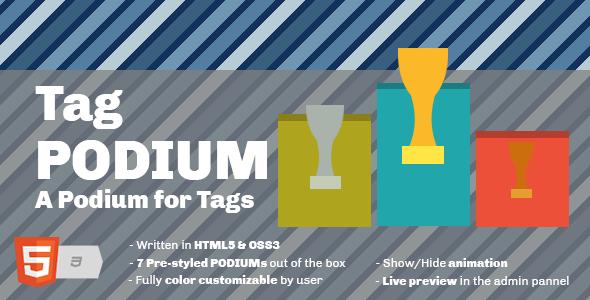 Tag Podium - A Podium for Tags Widget