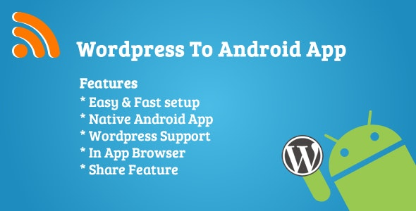 Wordpress To Android App - CodeCanyon Item for Sale