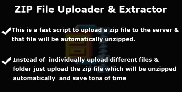 Zip File Uploader and Automatic Extractor - CodeCanyon Item for Sale