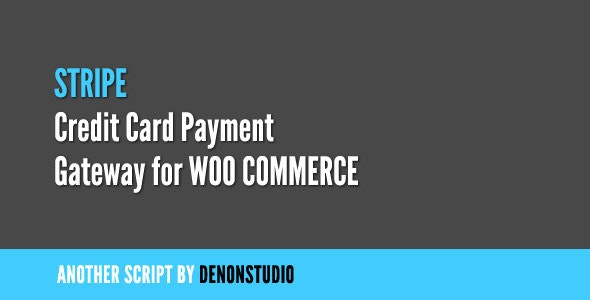 Stripe Credit Card Gateway for WooCommerce - CodeCanyon Item for Sale