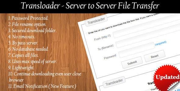 Transloader - Server To Server File Transfer