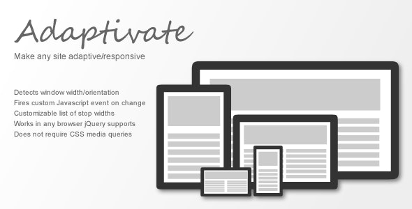 Adaptivate: Make Any Site Adaptive/Responsive - CodeCanyon Item for Sale