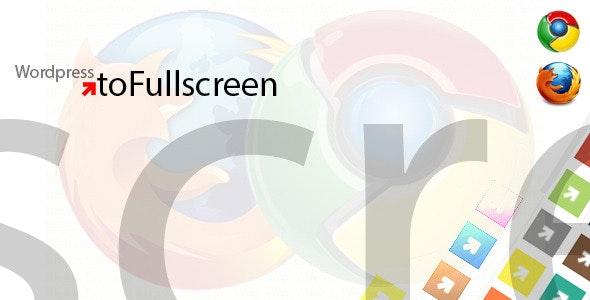Wordpress toFullscreen Plugin - CodeCanyon Item for Sale