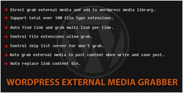 Wordpress External Media Grabber - CodeCanyon Item for Sale