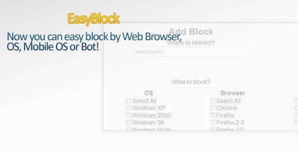 EasyBlock. PHP Blocker by OS/Mobile OS/Browser/Bot