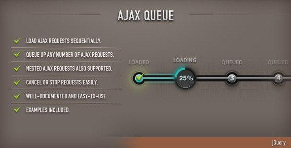 AJAX Queue (jQuery) - CodeCanyon Item for Sale
