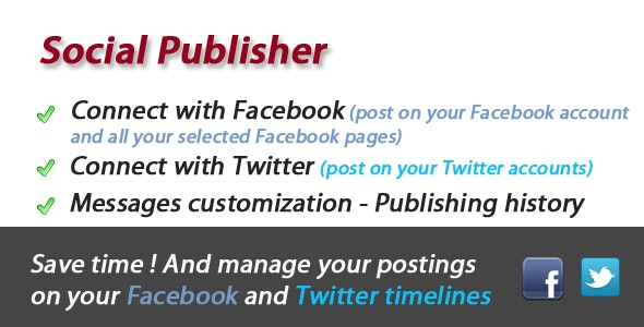 Facebook and Twitter Social Publisher - CodeCanyon Item for Sale