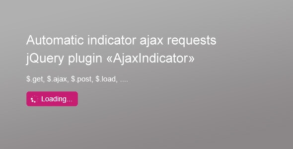 Auto Ajax Loader Indicator - CodeCanyon Item for Sale