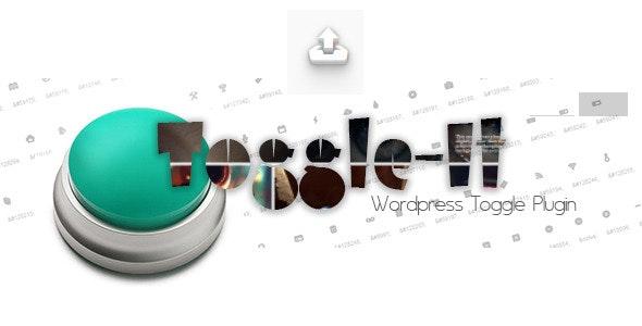 Wordpress Toggle-It - CodeCanyon Item for Sale