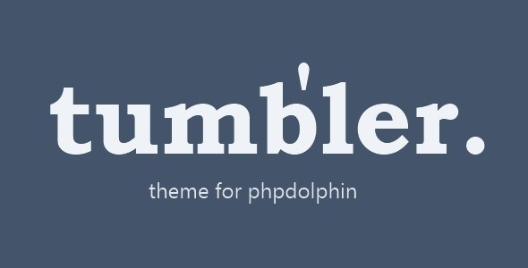 Tumbler Theme for PHPDolphin - CodeCanyon Item for Sale