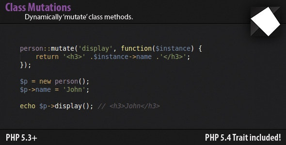 Class Mutations - Dynamically Add Methods - CodeCanyon Item for Sale