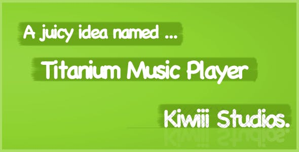 Titanium Music Player