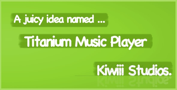 Titanium Music Player - CodeCanyon Item for Sale