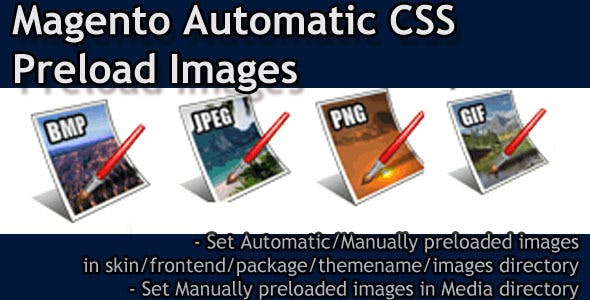 Magento Automatic Preload CSS Images