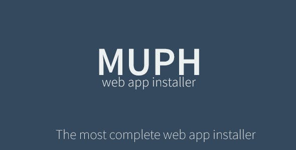 Muph - The Complete Web App Installer & Wizard