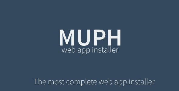 Muph - The Complete Web App Installer & Wizard - CodeCanyon Item for Sale