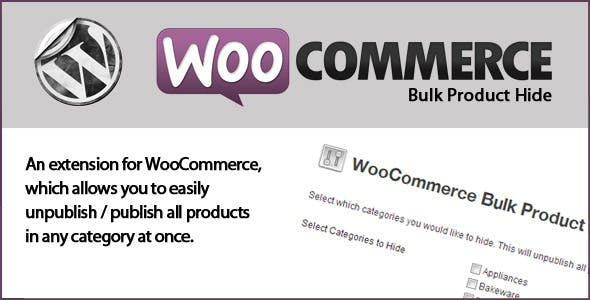 WooCommerce Bulk Product Hide